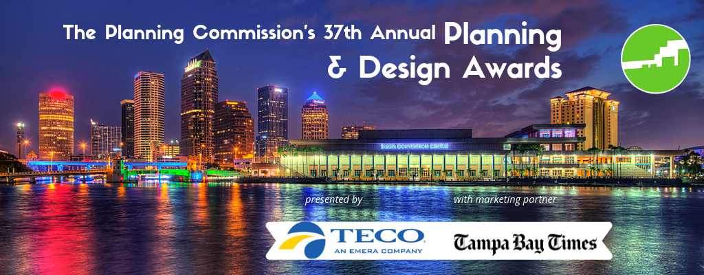 Planning Commission's 37th Annual Planning & Design Awards presented by TECO with marketing partner Tampa Bay Times @ TPepin's Hospitality Centre | Tampa | Florida | United States