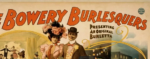 History of Tampa Saloons: Bowery Burlesquers advertisement