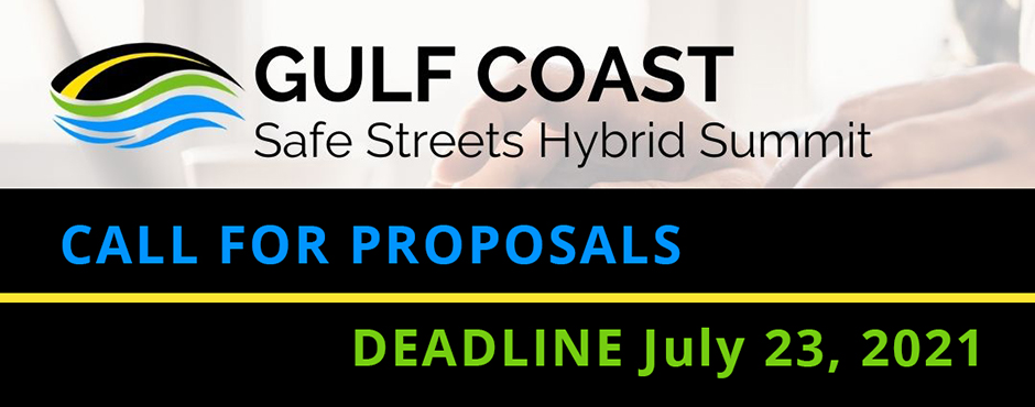 gulf coast safe streets summit 2021 call for entries banner