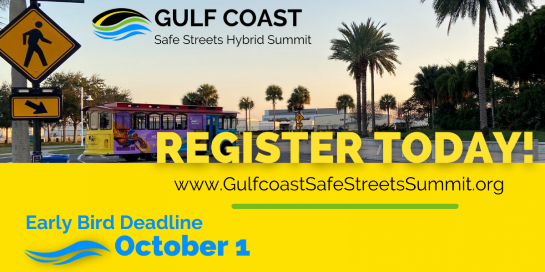 Register for the 4th Annual Gulf Coast Safe Streets Summit graphic